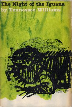 Tennessee Williams, The Night of the Iguana. New Directions, 1962. Cover by Nicola Wood