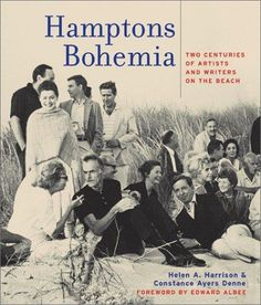 Hamptons Bohemia. keep this one on my coffee table -- a great read