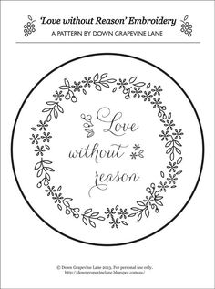 Love Without Reason embroidery - bordado - Embroidery Transfers, Hand Embroidery Stitches, Machine Embroidery Patterns, Embroidery Hoop Art, Hand Embroidery Designs, Vintage Embroidery, Cross Stitch Embroidery, Embroidery Sampler, Flower Embroidery