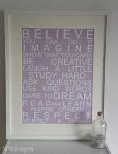 Image of Believe In Yourself - I have this one in our dinning room <3
