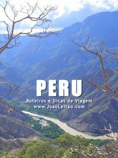 Visitar Peru – Roteiros e Dicas de Viagem