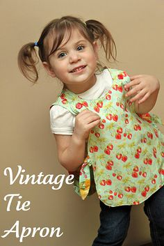 Adorable toddler vintage tie apron Tute/pattern. LOVE this website!