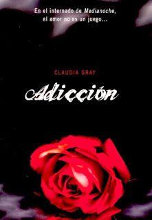 Cazadora De Libros y Magia: Adicción - Saga Medianoche #02 - Claudia Gray