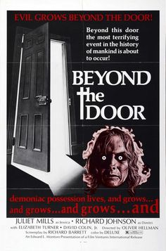 Beyond The Door 1974: Juliet Mills plays a young pregnant woman in San Francisco who is going to have the devil's baby during her strange possession. Richard Johnson shows up to help her... but what does he really want?