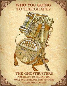 Steampunk Ghostbusters Poster - Who you gonna telegraph?
