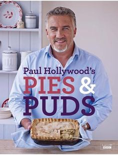 The son of a butcher, Paul Hollywood has shot to fame with his role as a judge on 'The Great British Bake Off'. This book features his best recipes for pies and puds. Paul Hollywood Pies And Puds, Paul Hollywood Bread, Paul Hollywood Ube Cake, Paul Hollywood Recipes Pies, British Baking Show Recipes, British Bake Off Recipes, Great British Bake Off, Mary Berry, Steak And Ale