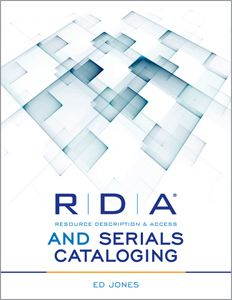 RDA and Serials Cataloging - Books / Professional Development - Books for Academic Librarians - Books for Public Librarians - New Products - ALA Store
