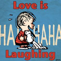 Love is laughing!