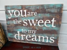 Sweet Pallet Sign / Denise... On a Whim