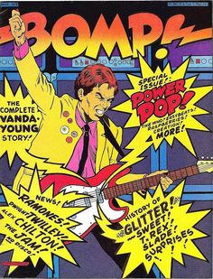 Bomp! Magazine Power Pop issue. March, 1978.