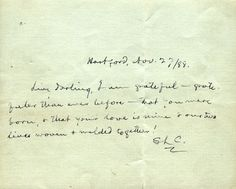 "A Love Note from Mark Twain. ""Livy Darling, I am grateful — gratefuler than ever before — that you were born, & that your love is mine & our two lives woven & welded together!"""