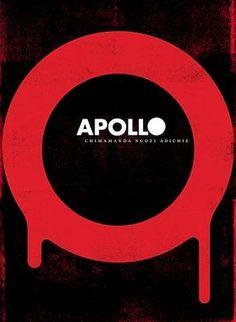 Apollo by Chimamanda Ngozi Adichie