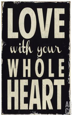 Love with your whole heart  http://rstyle.me/n/eaeggnyg6
