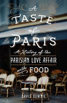 A Taste of Paris by David Downie