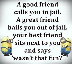 Because you and your BFF are true friendship goals. 30 Best Friend Memes To Share With Your BFF On National Best Friend Day Funny Friend Memes, Funny Minion Memes, Best Friends Funny, Really Funny Memes, Minions Quotes, Funny Texts, Funny Humor, Best Friend Stuff, Best Friend Jokes