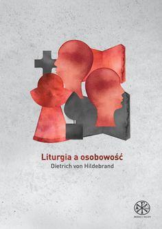 Liturgia a osobowość | Książki \ Serie wydawnicze \ Źródło i Szczyt Książki \ Liturgia Książki \ Teologia | sklep.liturgia.pl