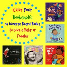 Sprout's Bookshelf - a huge list of diverse board books perfect for any baby or toddler. Add one (or more) of these titles to your next shower gift!
