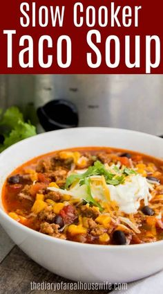 My readers favorite soup recipe is now made in the slow cooker. This Slow Cooker Taco Soup is simple to make and a favorite all around. Filled then topped with all your taco favorites. Quick Crockpot Meals, Healthy Crockpot Recipes, Slow Cooker Recipes, Frugal Meals, Yummy Recipes, Recipies, Slow Cooker Breakfast, Slow Cooker Tacos, Taco Soup