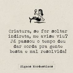 indireta, mal resolvida Dating Humor, Dating Quotes, Date Ideas For New Couples, Cool Phrases, Christian Kids, Happy Marriage, Man In Love, Boss Lady, Texts