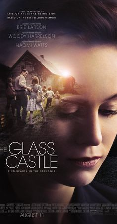 The Glass Castle movie poster starring Brie Larson,Woody Harrelson and Naomi Watts Streaming Movies, Hd Movies, Movies Online, Movie Film, 2017 Movies, Movies Free, Watch Movies, Beauty In The Struggle, Castle Movie