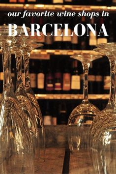 Looking for the best place to buy wine in Barcelona? Take our suggestions, and don't forget the cava! Shopping In Barcelona, Barcelona Food, Barcelona Travel, Unique Wine Glasses, Wine Tasting Events, Personalized Wine Glasses, Spanish Wine, Wine Brands, Cheap Wine