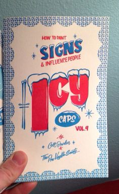 How to Paint Signs and Influence people.  Volume 4 - Icy Caps