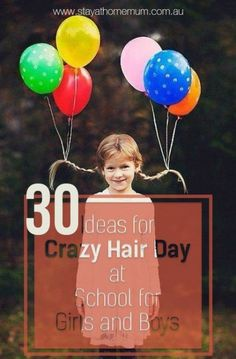 30 Ideas for Crazy Hair Day at School for Girls and Boys Stay At Home Crazy Hair For Kids, Crazy Hair Day At School, Crazy Hat Day, Crazy Hair Day Boy, Whacky Hair Day, Days For Girls, Crazy Dresses, Wacky Hair, Little Girl Hairstyles
