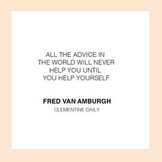 DAILY QUOTE: Our advice for you this morning!