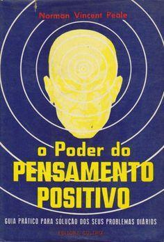 O Poder do Pensamento Positivo Norman Vincent Peale
