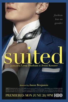 Inside 'Suited,' the Lena Dunham-Produced HBO Documentary on LGBT Custom Tailoring