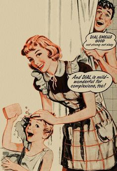 """not strong ~ not 'sissy'"" Lawd, woman! Make sure he smells like a manly man! 1949 Dial Soap ad detail."
