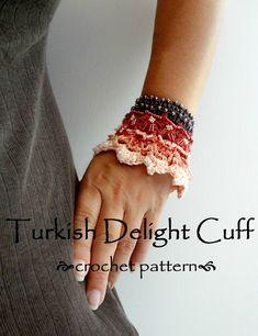 Turkish Delight Cuff - a crochet pattern ༺✿ƬⱤღ✿༻