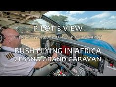 Pilot's view - Bush-flying in Africa onboard the Cessna Caravan - Nairobi to Nguruman HD Cessna Caravan, Bush Pilot, Private Plane, Grand Caravan, Perfect Love, Aviation, Africa, Photography, Nairobi