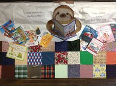 Sloth under cloth read in her bed While patterns aplenty sang in her head!  New 3-D bulletin board to go along with our favorite picture book of 2017, which Sally Sloth is reading, A Pattern for Pepper by Julie Kraulis.
