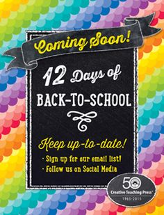 The annual Creative Teaching Press 12 Days of Back-to-School is coming soon! Make sure you are on our e-mail list and are following our other social profiles so you don't miss out on the giveaways, special promotions and inspiring ideas!!