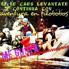 Si te caes levántate y continúa con la #aventura en #filobobos #megusta http://www.facebook.com/RioFilobobosVeracruz #Veracruz