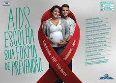 """""""Aids, escolha sua forma de prevenção"""""""