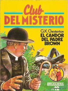 012 - El candor del padre Brown - G. Pulp, Editorial, Comic Books, Twitter, Brown, Trading Cards, Brown Colors, Cartoons, Comics