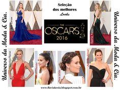 Confira no blog Universo da Moda & Cia., a seleção dos melhores looks desfilados no red carpet do Oscar 2016, para você se inspirar e arrasar nas festas!