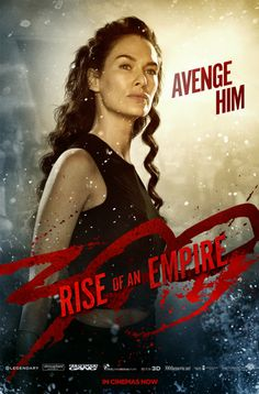 """300 """"Rise of the Empire""""- I love bad ass women roles, and this movie had 2.  Eva Green and Lena Headey are sexy, tough, and play the roles very well.  A little over the top effects wise, but still entertaining"""
