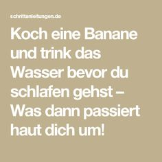 Koch eine Banane und