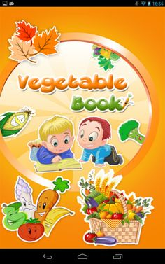 #Vegetable_Book - An #Androidapp for Kids http://johnwilliamsonn.bloggy.se/vegetable-book-an-android-app/