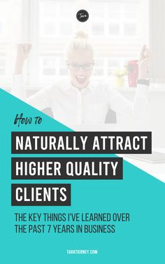 The key things I've learned over the past 7 years about attracting high quality clients to your business so you can truly enjoy what you do! It's more than just a mindset shift. Click through to learn more! #highquality #clients #loa #lawofattraction #business #businesstips #customers #businessgrowth #growthmindset #selfworth #healing #limitingbeliefs #value #education