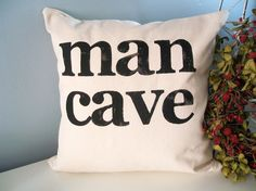 Man Cave Pillows : Man cave pillow is manly yet still a gifts