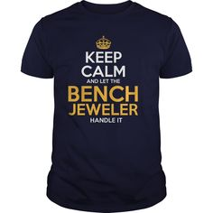 Awesome Tee For Bench Jeweler T-Shirts, Hoodies. Check Price Now ==► https://www.sunfrog.com/LifeStyle/Awesome-Tee-For-Bench-Jeweler-126234711-Navy-Blue-Guys.html?41382