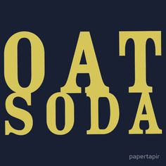 The Oat Soda, a tool for dudeism