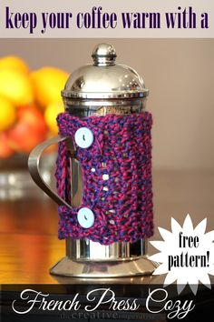 The Creative Imperative: Crocheted Coffee Press Cozy {Free Pattern!}