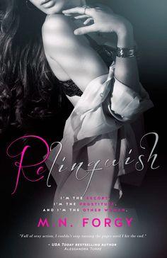 Românticos Books: M.N. Forgy - Relinquish