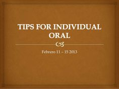 Tips for individual oral