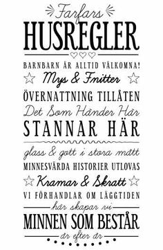 Väggtext: Farfars Husregler Love At First Sight, Positive Life, Good Vibes, Proverbs, Silhouette Cameo, Cool Words, Feel Good, How To Memorize Things, Nasa